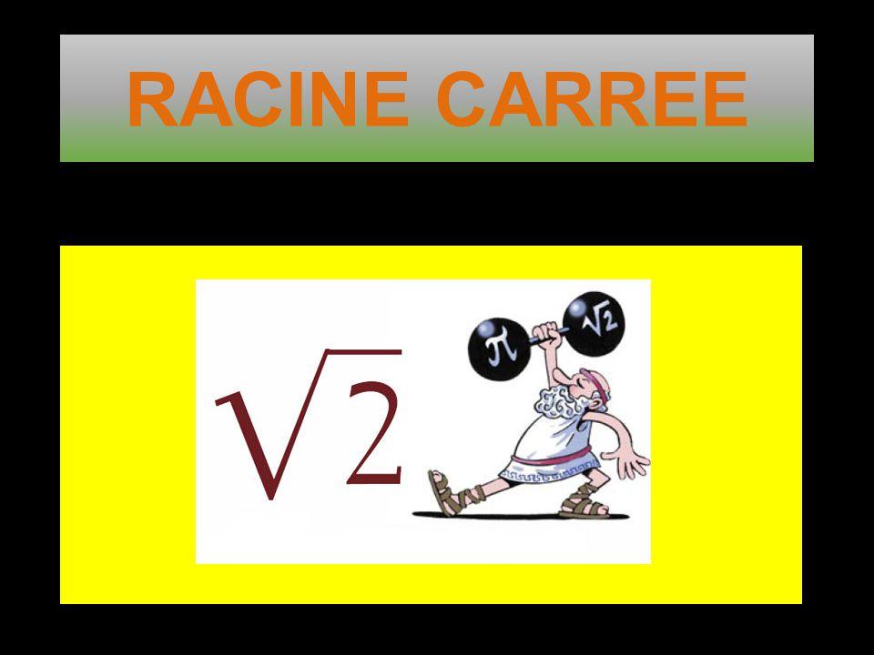 RACINE CARREE