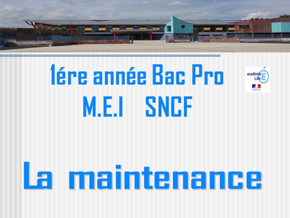 1ére année Bac Pro M.E.I SNCF