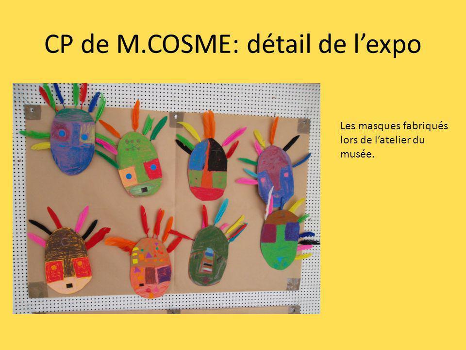 CP de M.COSME: détail de lexpo Les masques fabriqués lors de latelier du musée.