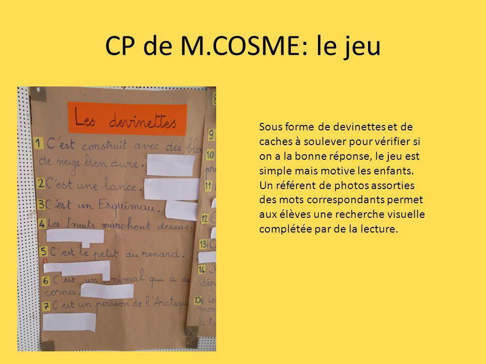 CP de M.COSME: le jeu Sous forme de devinettes et de caches à soulever pour vérifier si on a la bonne réponse, le jeu est simple mais motive les enfants.