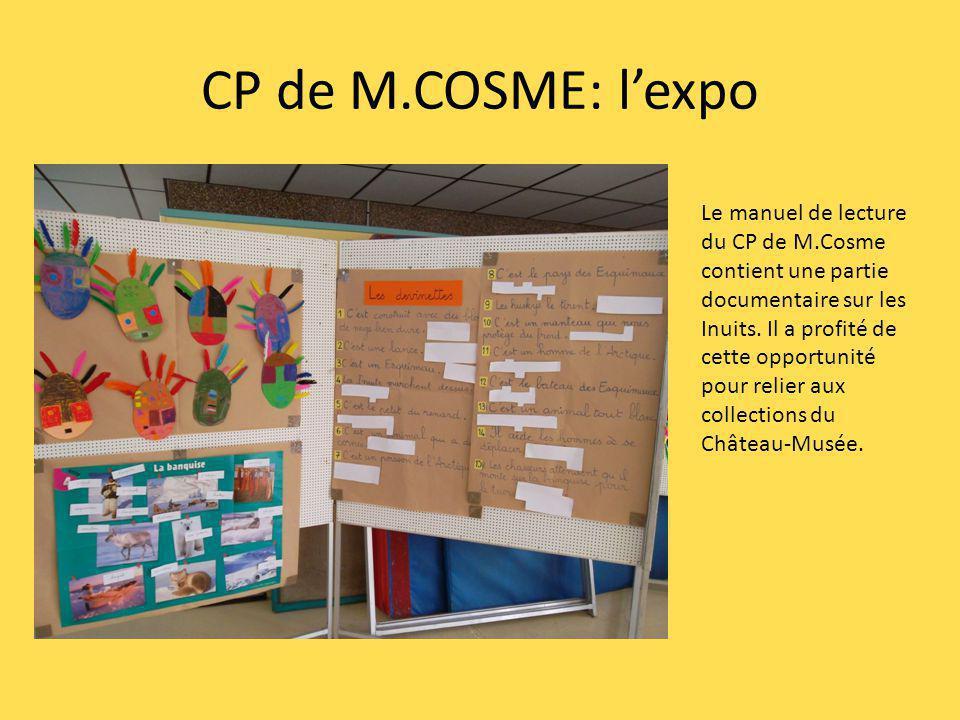 CP de M.COSME: lexpo Le manuel de lecture du CP de M.Cosme contient une partie documentaire sur les Inuits. Il a profité de cette opportunité pour rel