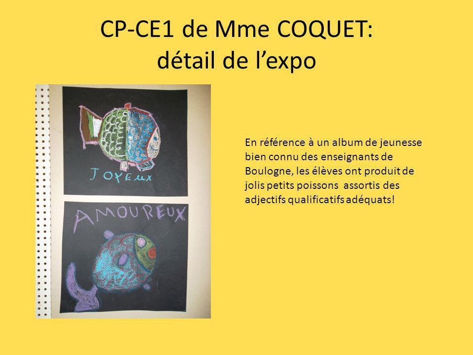 CP-CE1 de Mme COQUET: détail de lexpo En référence à un album de jeunesse bien connu des enseignants de Boulogne, les élèves ont produit de jolis peti