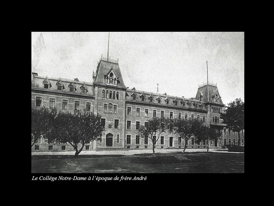 Le Collège Notre-Dame à lépoque de frère André