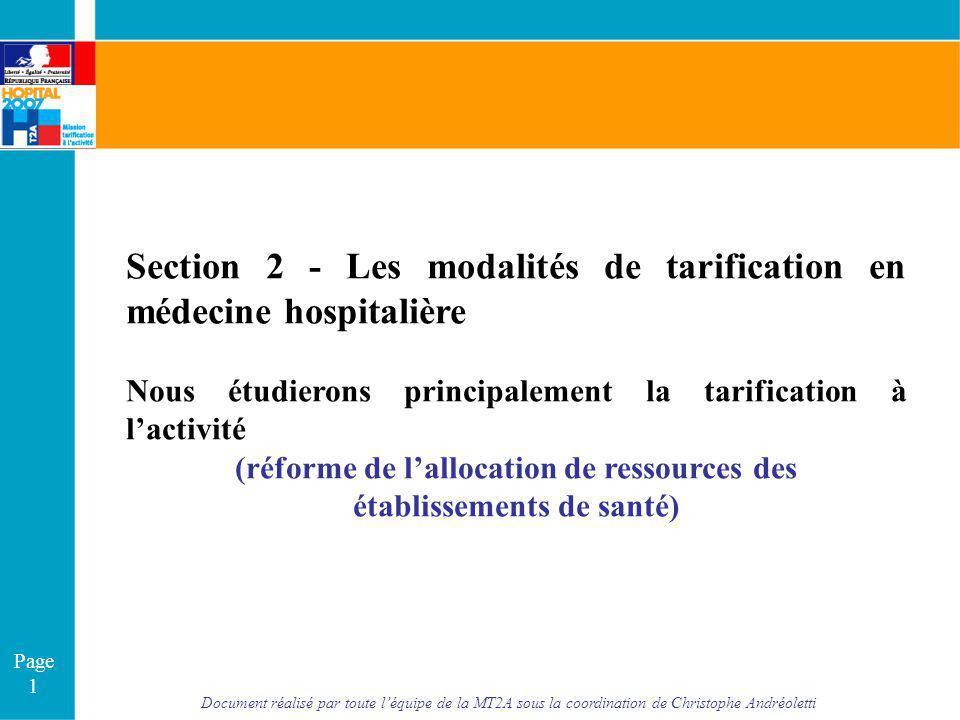 Document réalisé par toute léquipe de la MT2A sous la coordination de Christophe Andréoletti Page 1 Section 2 - Les modalités de tarification en médec