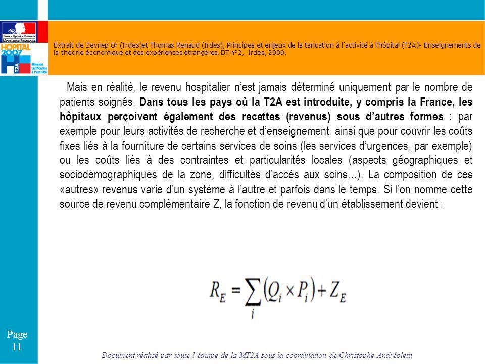 Document réalisé par toute léquipe de la MT2A sous la coordination de Christophe Andréoletti Page 11 Extrait de Zeynep Or (Irdes)et Thomas Renaud (Ird