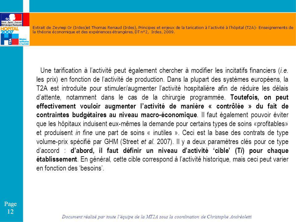 Document réalisé par toute léquipe de la MT2A sous la coordination de Christophe Andréoletti Page 12 Extrait de Zeynep Or (Irdes)et Thomas Renaud (Ird