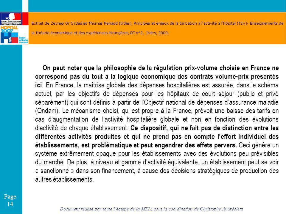 Document réalisé par toute léquipe de la MT2A sous la coordination de Christophe Andréoletti Page 14 Extrait de Zeynep Or (Irdes)et Thomas Renaud (Ird