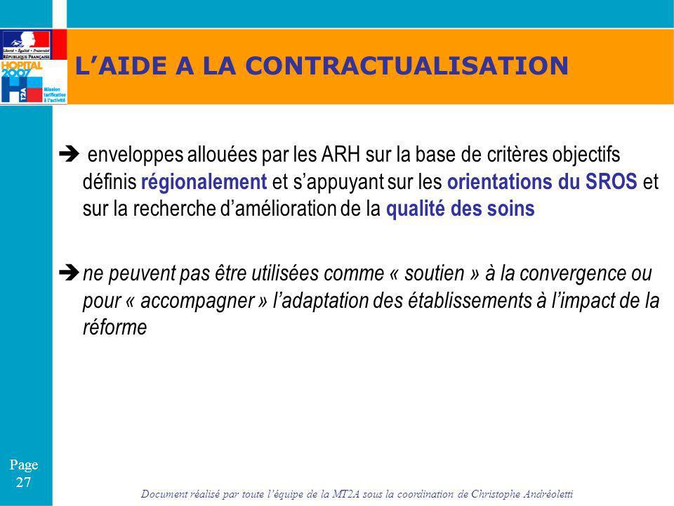 Document réalisé par toute léquipe de la MT2A sous la coordination de Christophe Andréoletti Page 27 LAIDE A LA CONTRACTUALISATION enveloppes allouées