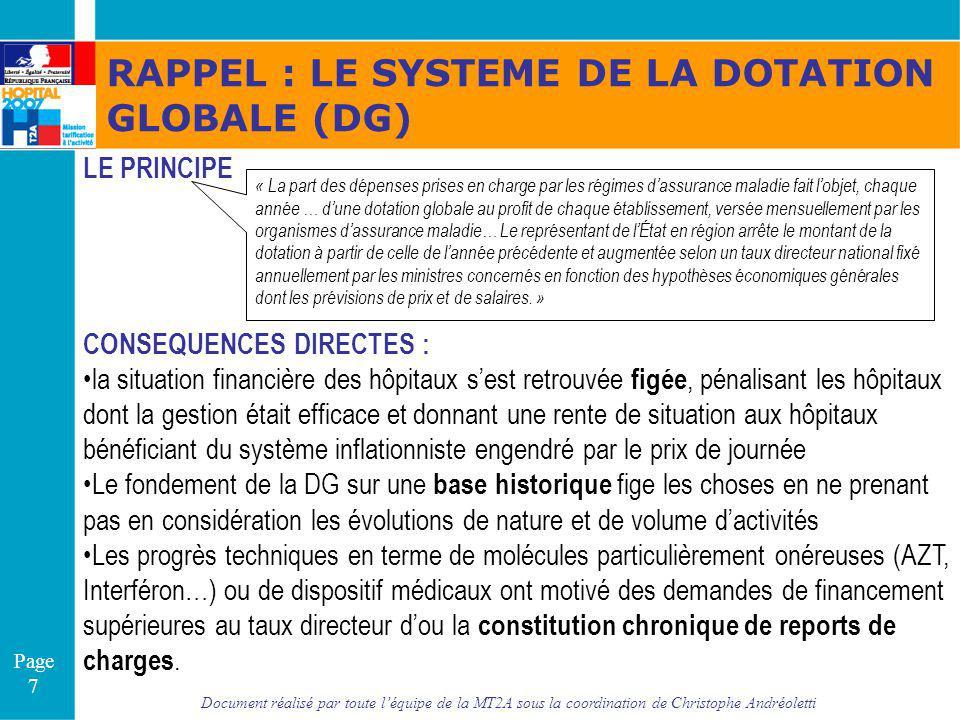 Document réalisé par toute léquipe de la MT2A sous la coordination de Christophe Andréoletti Page 7 RAPPEL : LE SYSTEME DE LA DOTATION GLOBALE (DG) LE