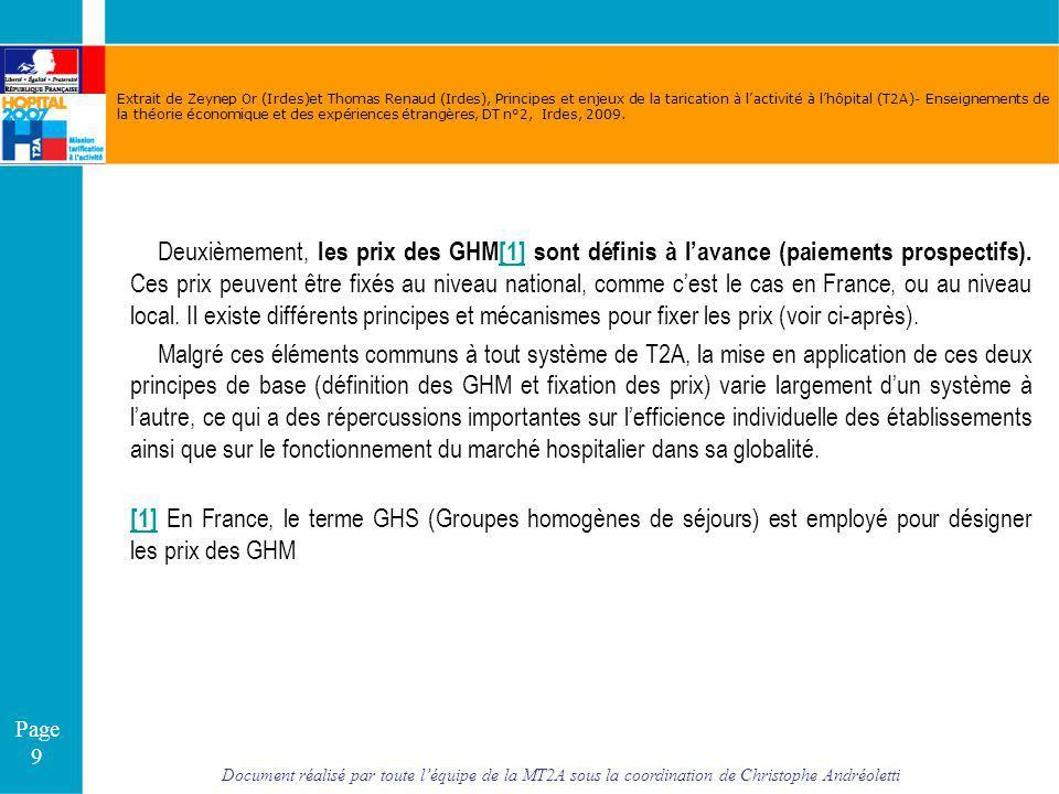 Document réalisé par toute léquipe de la MT2A sous la coordination de Christophe Andréoletti Page 9 Extrait de Zeynep Or (Irdes)et Thomas Renaud (Irde