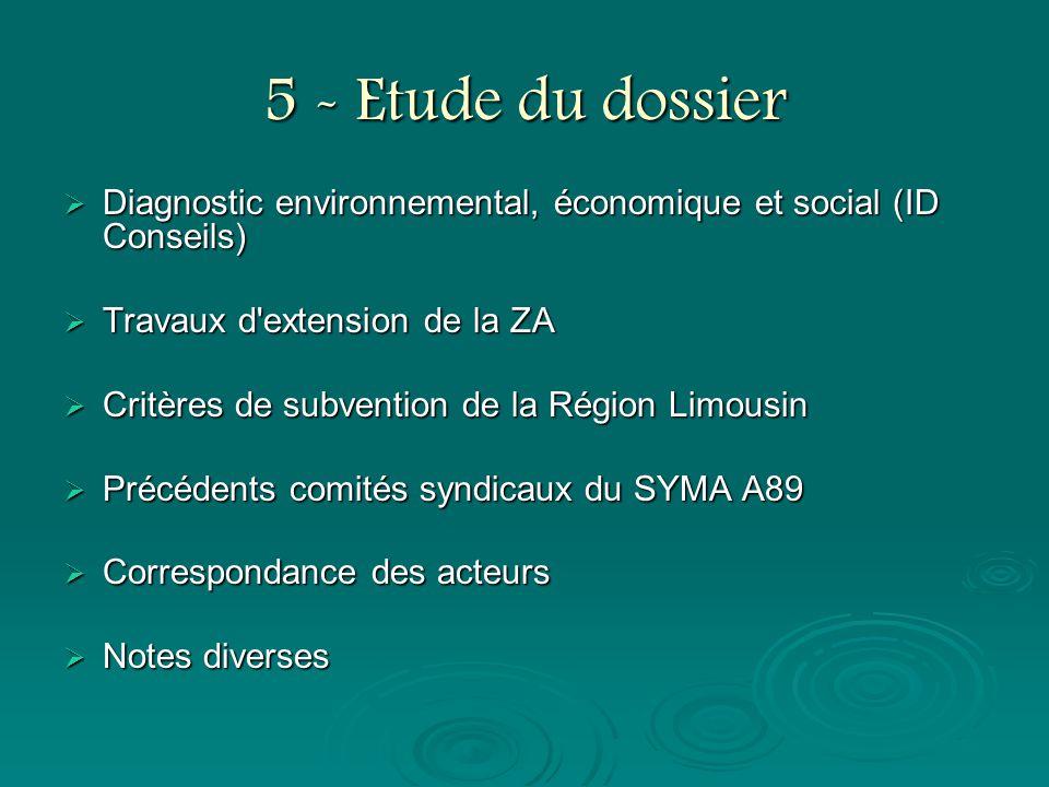 5 - Etude du dossier Diagnostic environnemental, économique et social (ID Conseils) Diagnostic environnemental, économique et social (ID Conseils) Tra