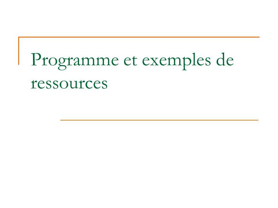 Programme et exemples de ressources