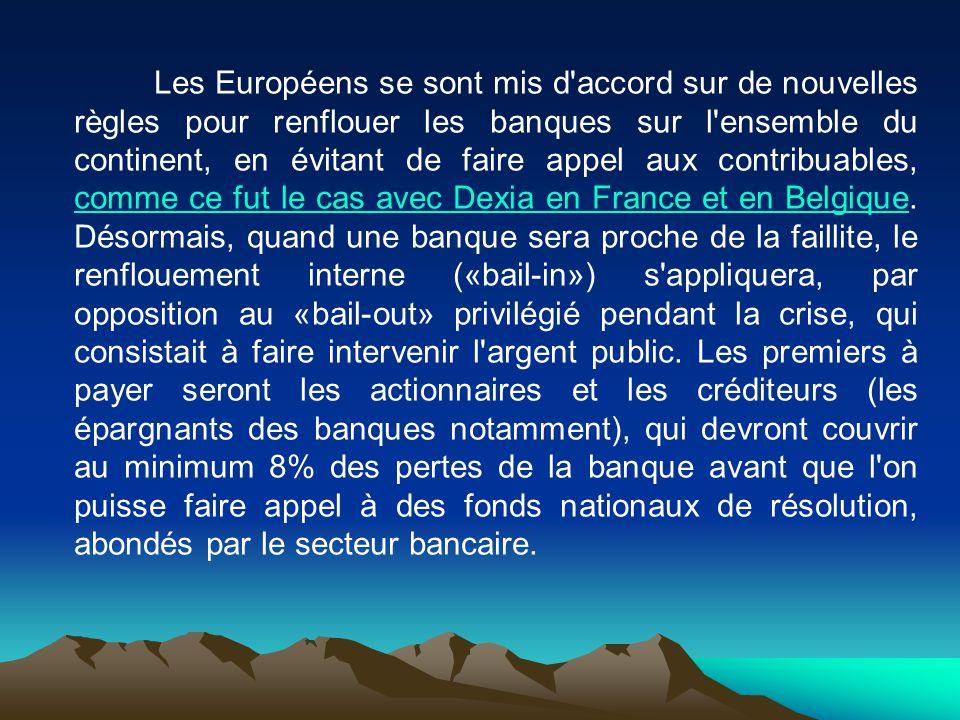 Les Européens se sont mis d'accord sur de nouvelles règles pour renflouer les banques sur l'ensemble du continent, en évitant de faire appel aux contr