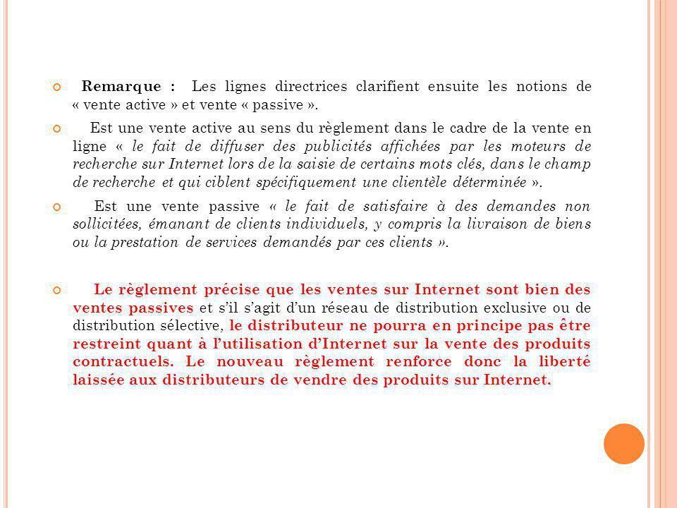 Remarque : Les lignes directrices clarifient ensuite les notions de « vente active » et vente « passive ».
