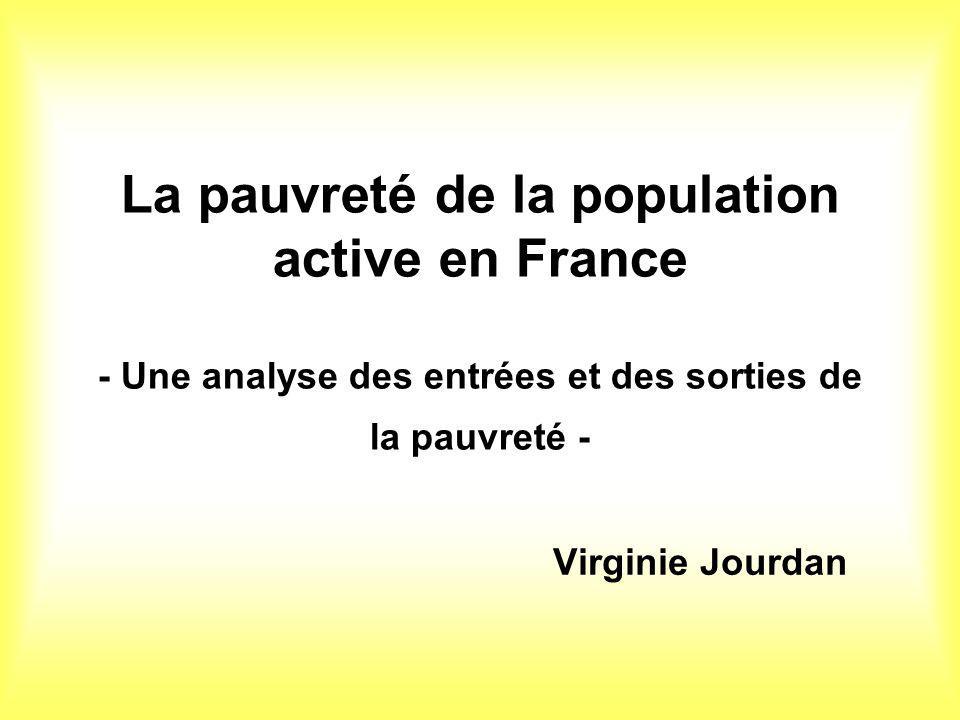 La pauvreté de la population active en France - Une analyse des entrées et des sorties de la pauvreté - Virginie Jourdan