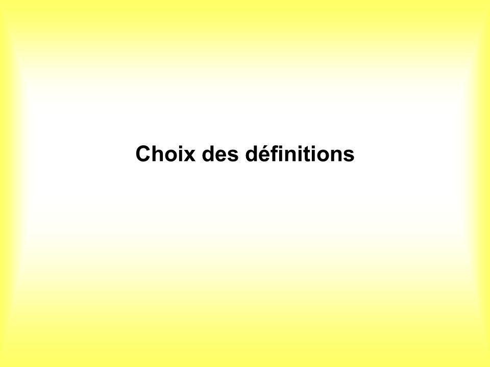 Choix des définitions