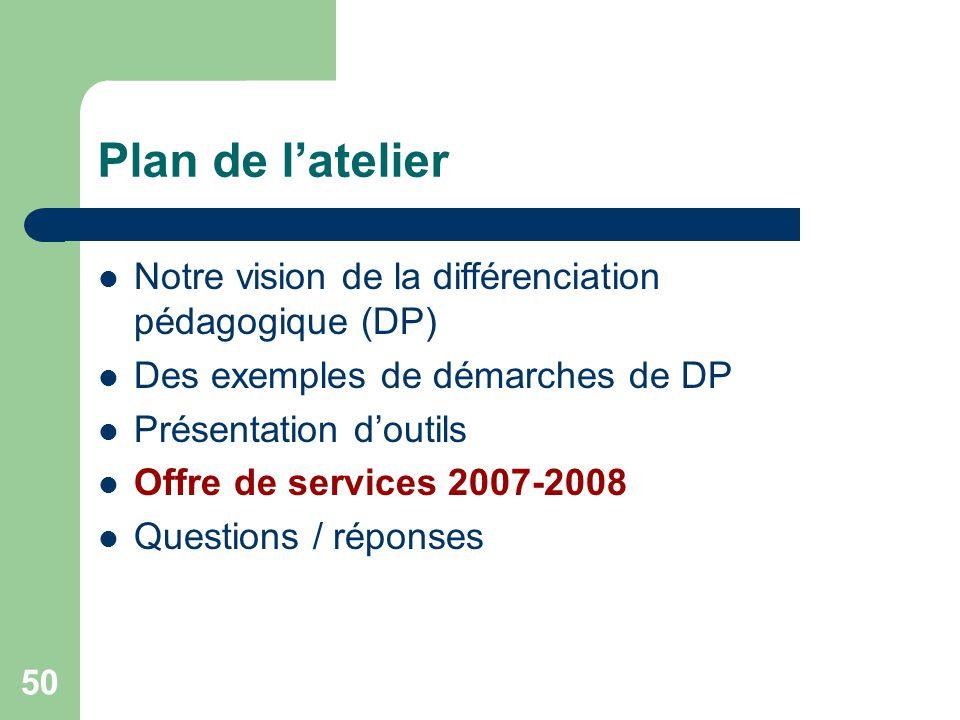 49 Quelques outils utiles Cahier de consignation de la démarche de DP – Tableau de consignation des étapes 1 et 2 Exemples doutils dévaluation diagnos