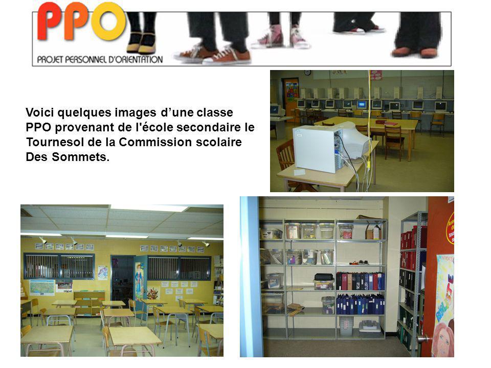 Voici quelques images dune classe PPO provenant de l école secondaire le Tournesol de la Commission scolaire Des Sommets.