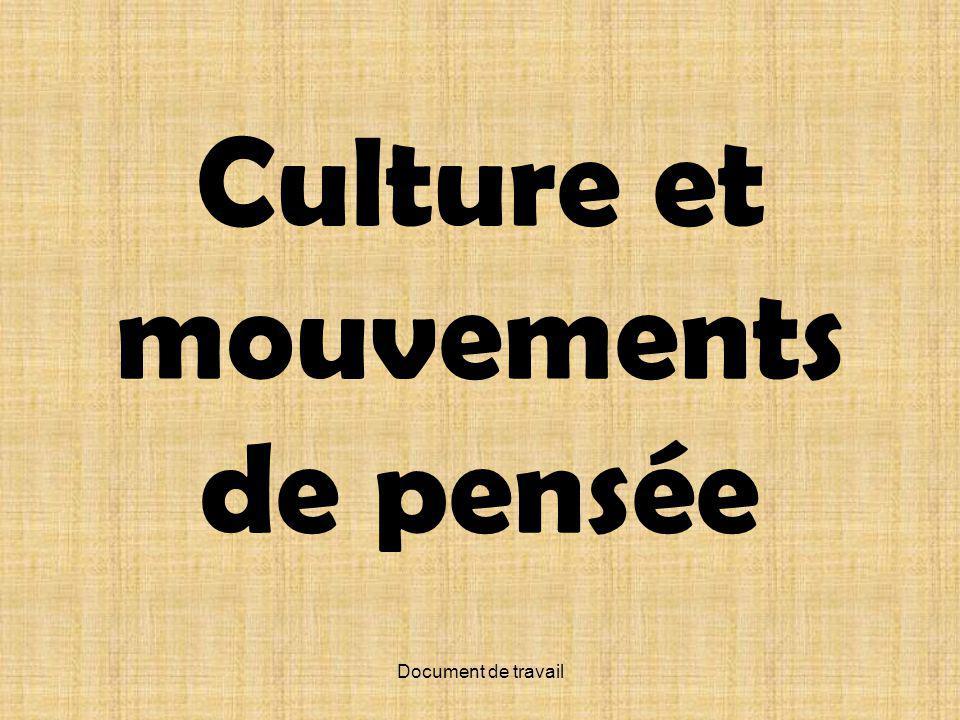 Document de travail Culture et mouvements de pensée