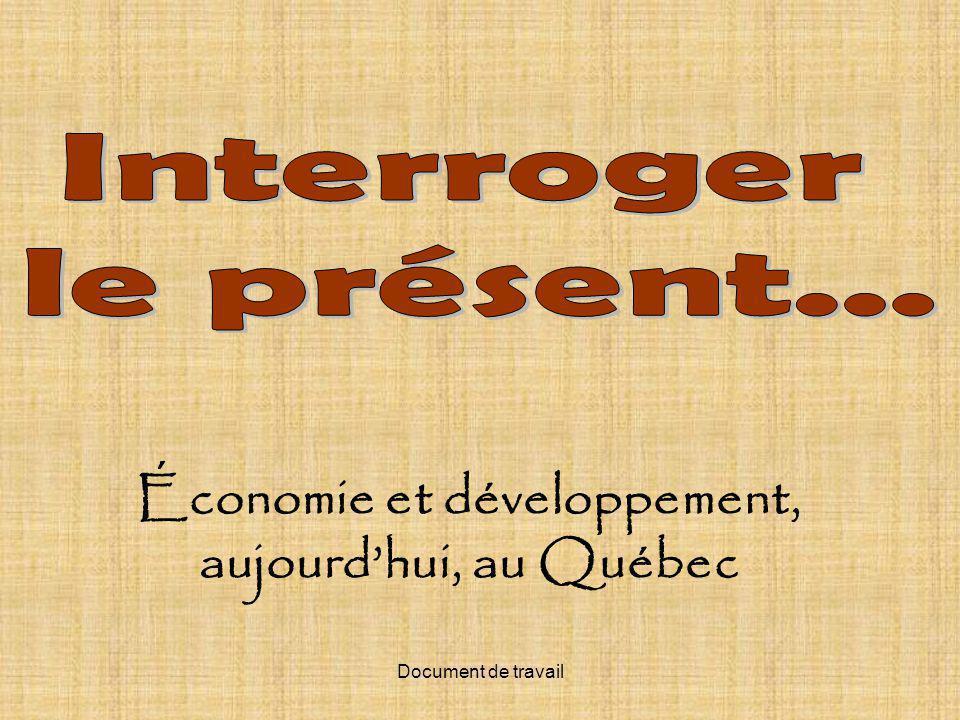 Document de travail Économie et développement, aujourdhui, au Québec