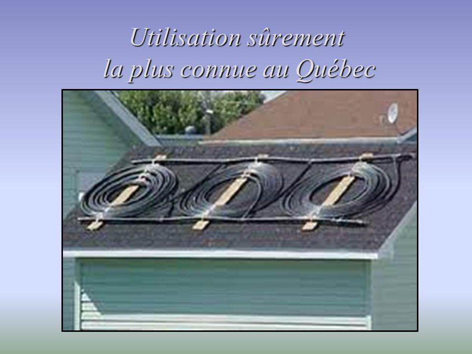 Utilisation sûrement la plus connue au Québec