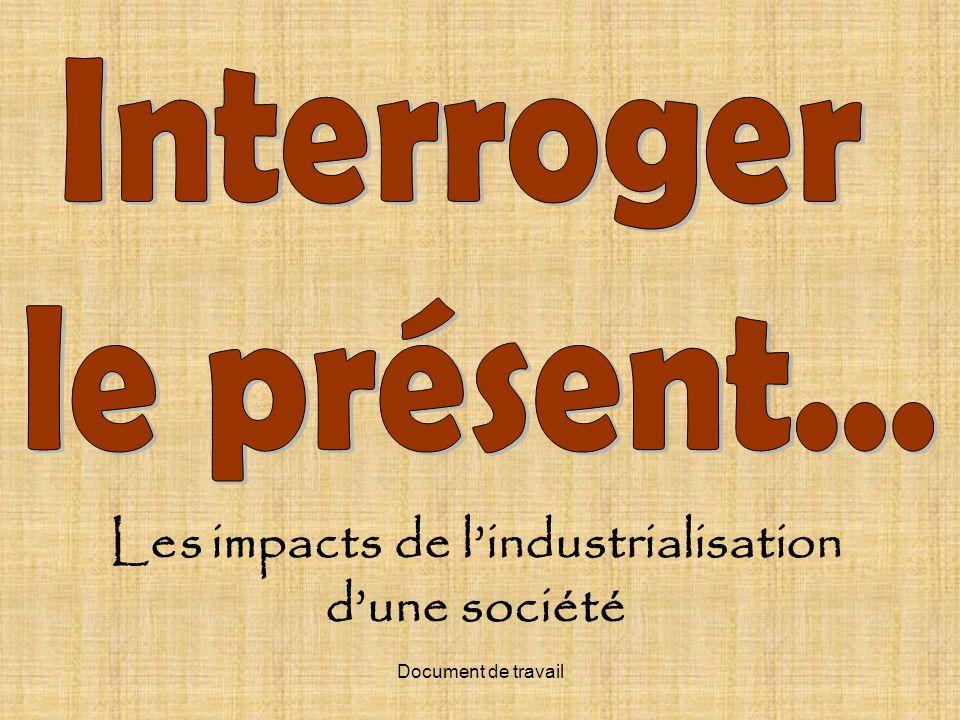 Document de travail Les impacts de lindustrialisation dune société