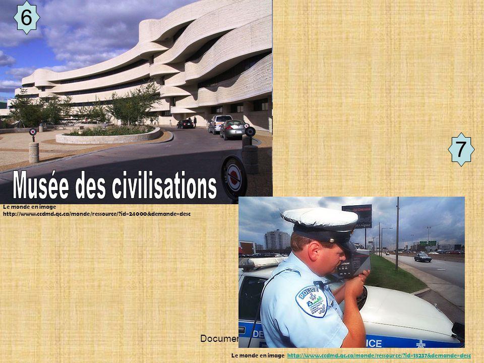 Document de travail 6 Le monde en image http://www.ccdmd.qc.ca/monde/ressource/?id=24000&demande=desc 7 Le monde en image http://www.ccdmd.qc.ca/monde/ressource/?id=18237&demande=deschttp://www.ccdmd.qc.ca/monde/ressource/?id=18237&demande=desc