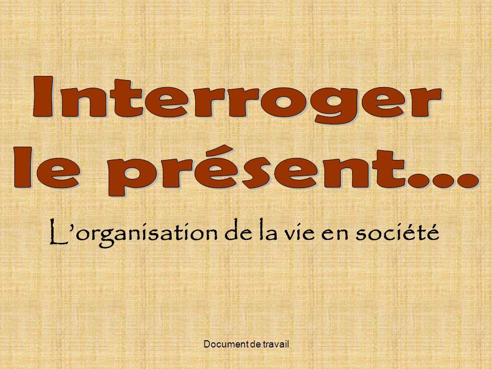 Document de travail Lorganisation de la vie en société