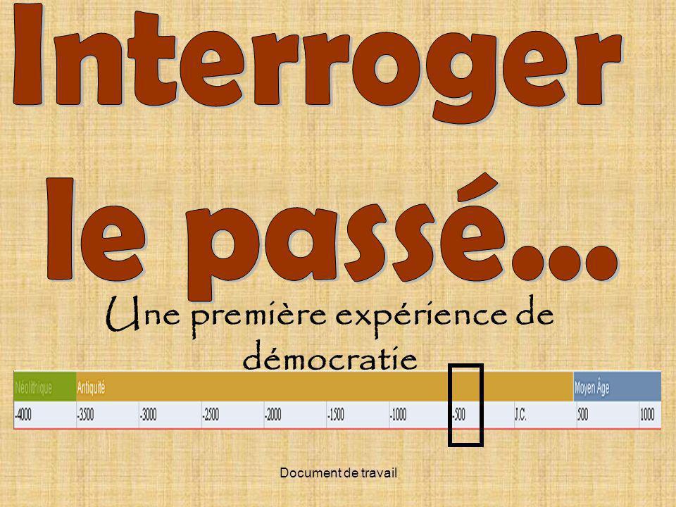 Document de travail Une première expérience de démocratie