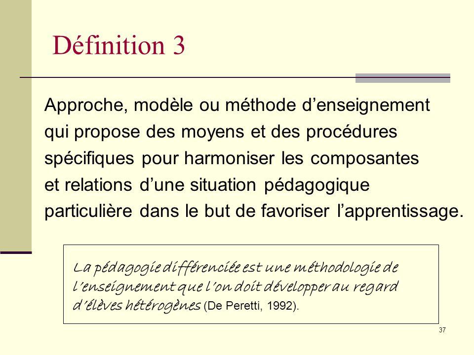 36 La pédagogie différenciée est une démarche qui consiste à mettre en œuvre un ensemble diversifié de moyens et de procédures denseignement afin de p
