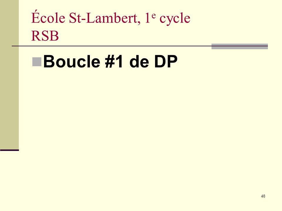 48 École St-Lambert, 1 e cycle RSB Boucle #1 de DP
