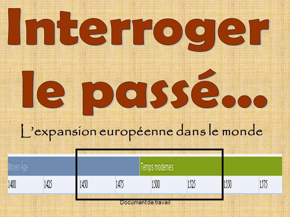 Document de travail Lexpansion européenne dans le monde