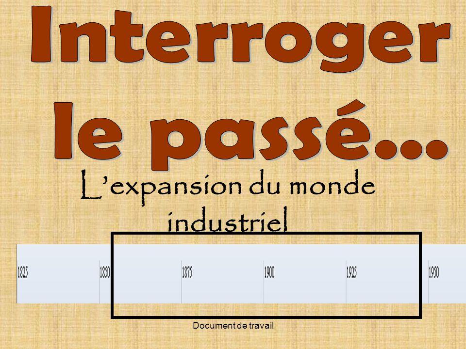 Document de travail Lexpansion du monde industriel
