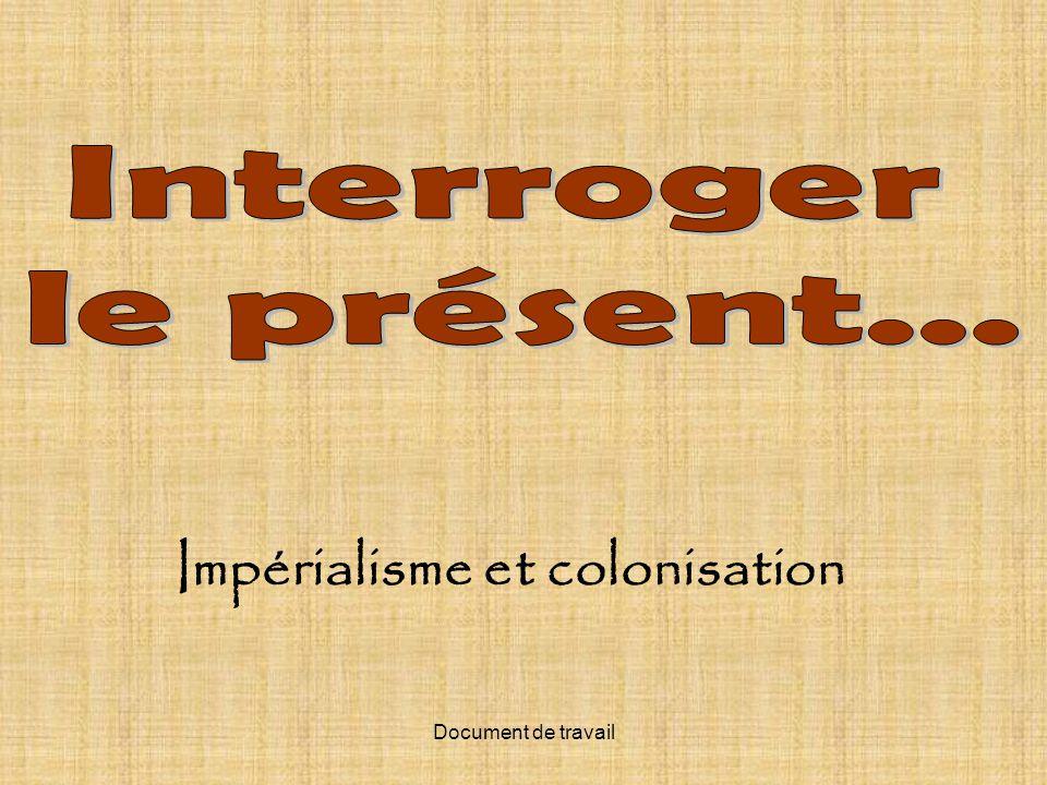 Document de travail Impérialisme et colonisation