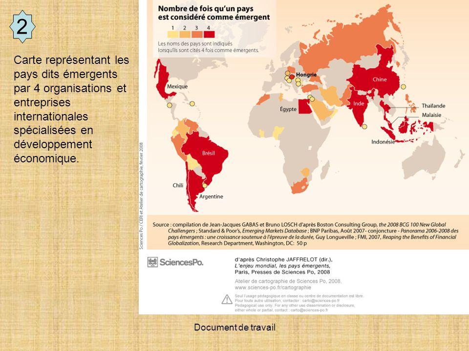 Document de travail 2 Carte représentant les pays dits émergents par 4 organisations et entreprises internationales spécialisées en développement écon