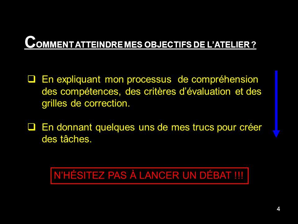 4 C OMMENT ATTEINDRE MES OBJECTIFS DE LATELIER .