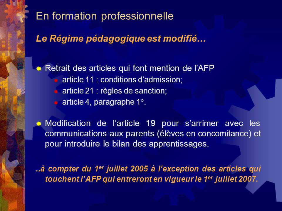 Retrait des articles qui font mention de lAFP article 11 : conditions dadmission; article 21 : règles de sanction; article 4, paragraphe 1°.
