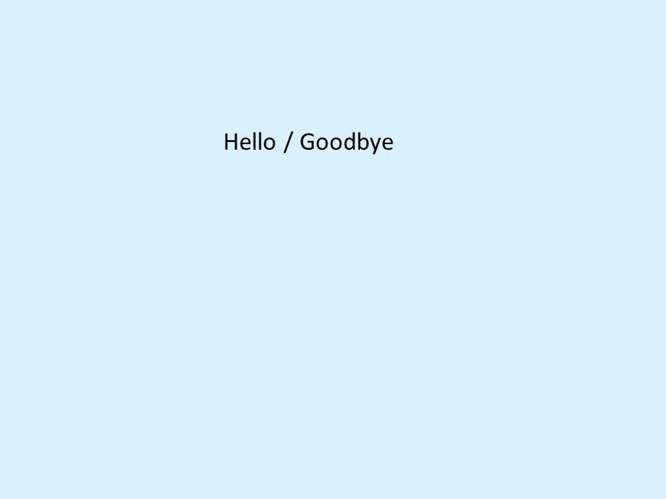 Bonjour. Salut. Bonsoir. Au revoir. À bientôt. À demain. À toute à lheure. À plus tard.