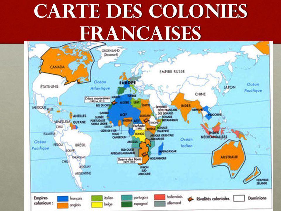 CARTE DES COLONIES FRANCAISES