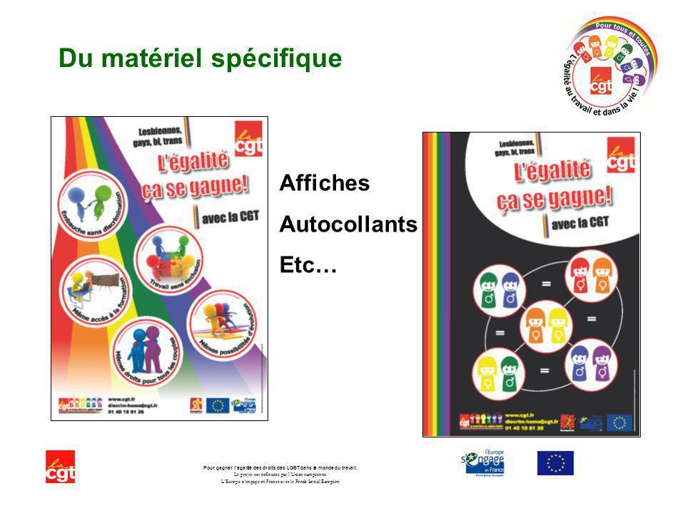 Du matériel spécifique Pour gagner légalité des droits des LGBT dans le monde du travail. Le projet est cofinancé par lUnion européenne. LEurope senga