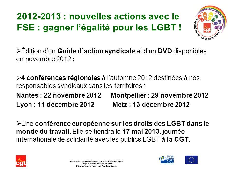 2012-2013 : nouvelles actions avec le FSE : gagner légalité pour les LGBT .