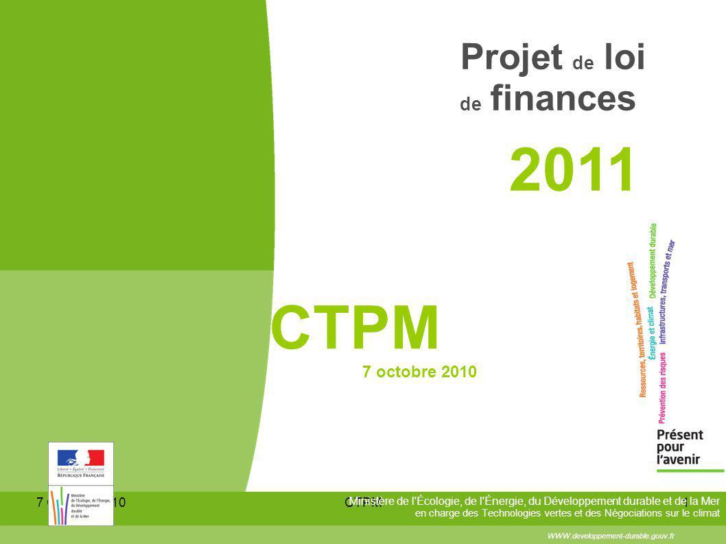 7 Octobre 2010CTPM1 WWW.developpement-durable.gouv.fr Ministère de l'Écologie, de l'Énergie, du Développement durable et de la Mer en charge des Techn