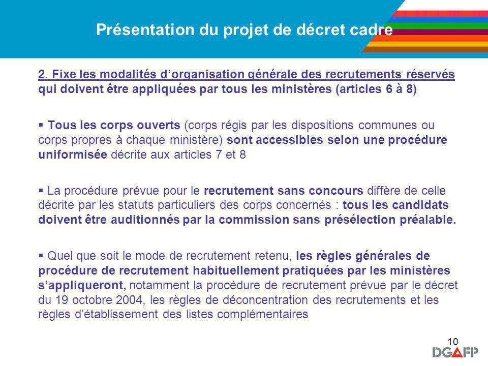 10 Présentation du projet de décret cadre 2.