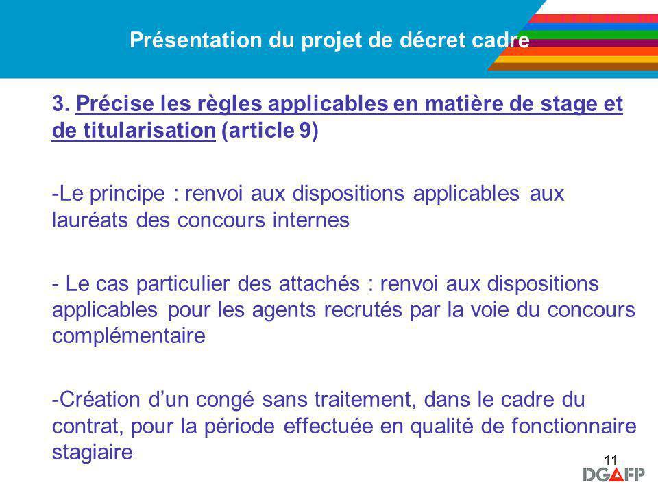 11 Présentation du projet de décret cadre 3.
