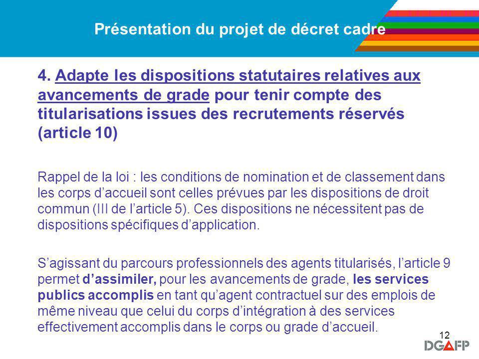 12 Présentation du projet de décret cadre 4.