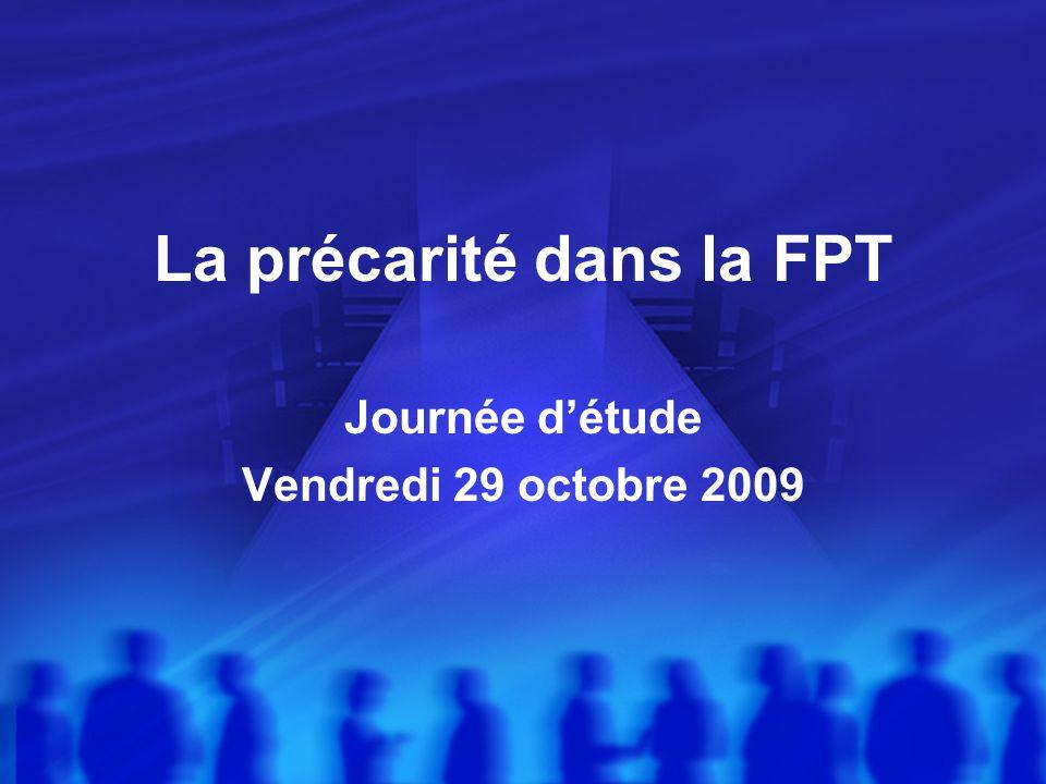 La précarité dans la FPT Journée détude Vendredi 29 octobre 2009
