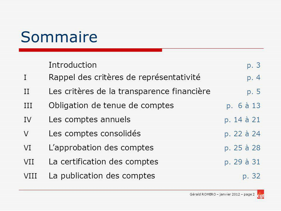 Gérald ROMERO – janvier 2012 – page 2 Sommaire Introduction p.