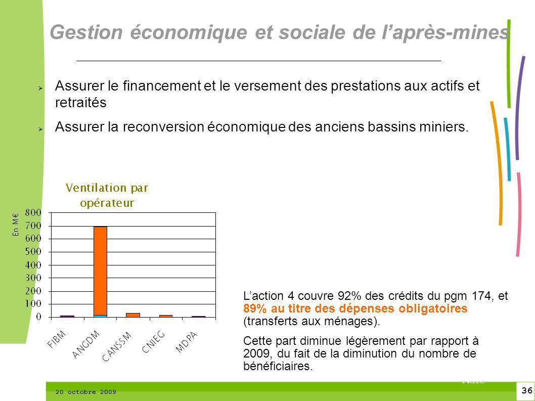 36 CTPM 2 36 CTPM 20 octobre 2009 Gestion économique et sociale de laprès-mines Assurer le financement et le versement des prestations aux actifs et r