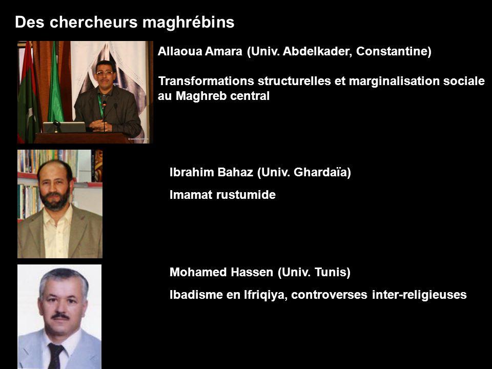 Des chercheurs maghrébins Allaoua Amara (Univ. Abdelkader, Constantine) Transformations structurelles et marginalisation sociale au Maghreb central Ib