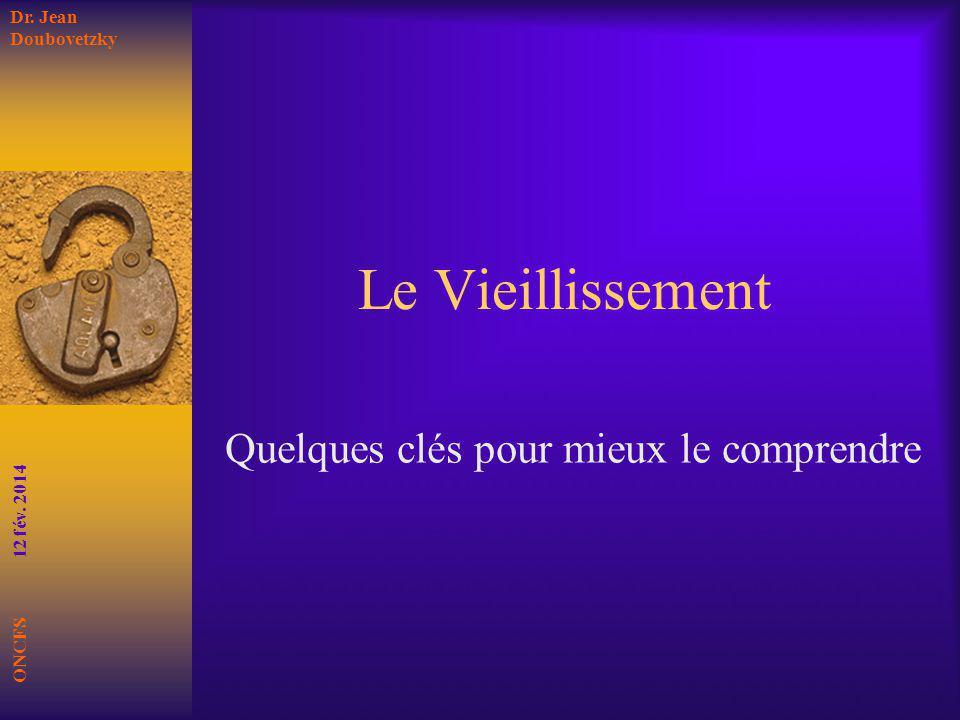Lespérance de vie à la naissance ONCFS 12 fév.2014 Source : www.ined.fr 13 10 2013 Dr.
